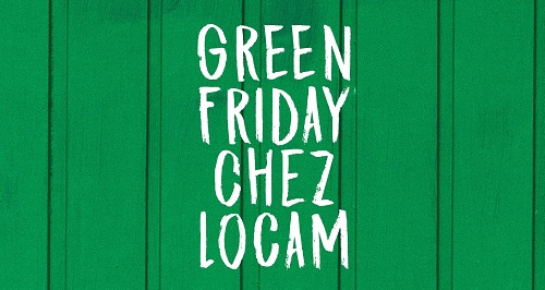 GREEN FRIDAY LOCAM